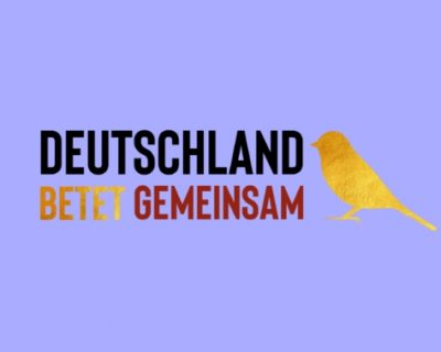 DEUTSCHLAND BETET GEMEINSAM!
