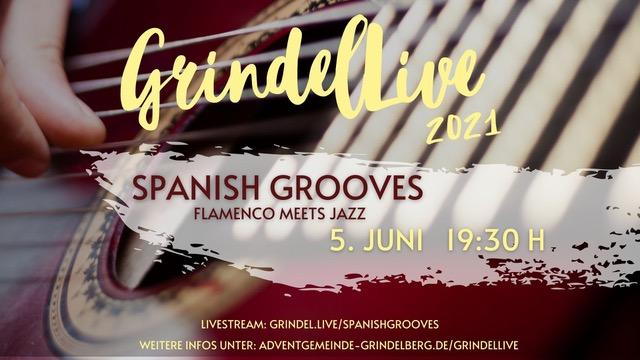 GrindelLive | Spanish Grooves 05.06.21